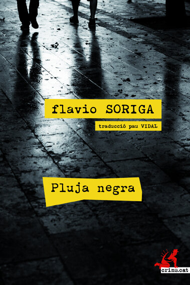 Pluja Negra - Flavio Soriga | Alrevés Editorial