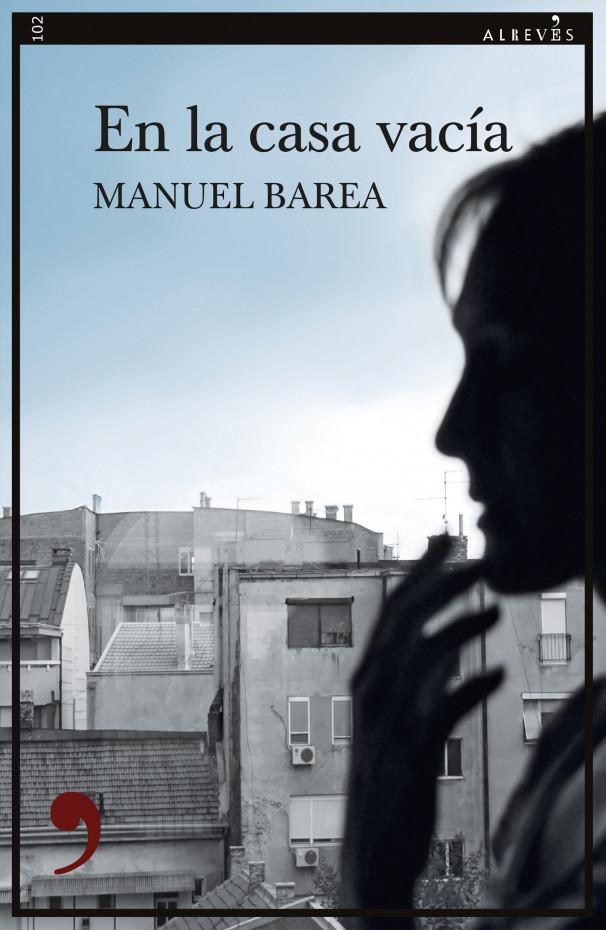 en-la-casa-vacia-manuel-barea___medialibrary_original_607_930.jpg